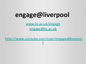 engageliverpool www liv ac ukengageliv ac uk http