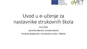 Uvod u euenje za nastavnike strukovnih kola CUC