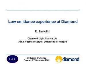 Low emittance experience at Diamond R Bartolini Diamond