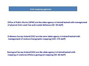 Irish mapping agencies Office of Public Works OPW