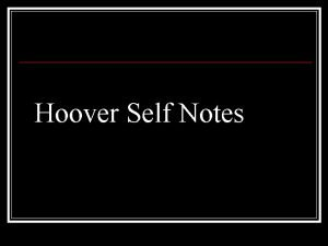Hoover Self Notes Hoover Tries to Reassure Hoover