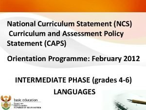 National Curriculum Statement NCS Curriculum and Assessment Policy