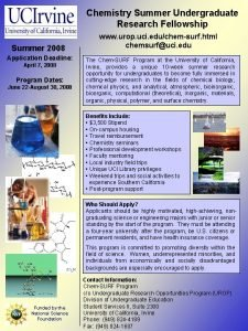 Chemistry Summer Undergraduate Research Fellowship Summer 2008 Application
