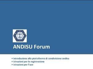 ANDISU Forum introduzione alla piattaforma di condivisione andisu