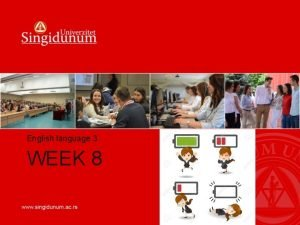 English language 3 WEEK 8 WEEK 8 ESP