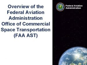 Overview of the Federal Aviation Administration Office of
