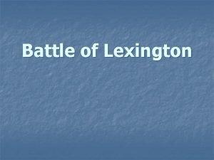 Battle of Lexington n Battle n n of