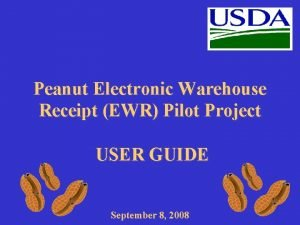 Peanut Electronic Warehouse Receipt EWR Pilot Project USER