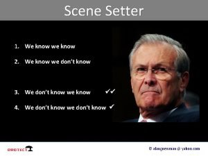 Scene Setter 1 We know we know 2