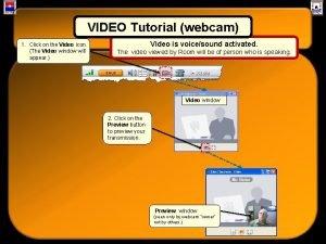 VIDEO Tutorial webcam Media Bar Tutorial 1 Click