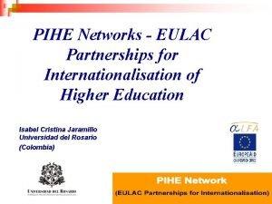 EAIE Conferencia Educacin Superior en Amrica Latina PIHE