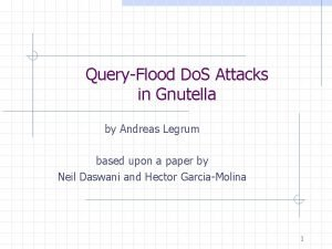 QueryFlood Do S Attacks in Gnutella by Andreas