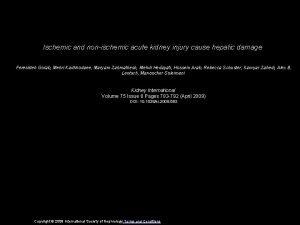 Ischemic and nonischemic acute kidney injury cause hepatic