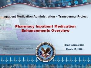 Inpatient Medication Administration Transdermal Project Pharmacy Inpatient Medication