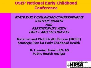 OSEP National Early Childhood Conference STATE EARLY CHILDHOOD