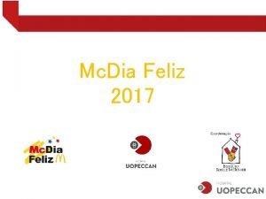 Mc Dia Feliz 2017 O que o Mc