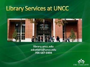 Library Services at UNCC library uncc edu askatkinsuncc