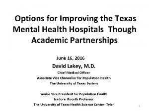 Options for Improving the Texas Mental Health Hospitals