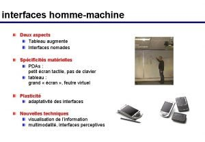 interfaces hommemachine Deux aspects Tableau augmente Interfaces nomades