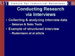 Conducting Research via Interviews Collecting analyzing interview data