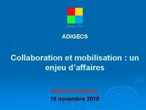 ADIGECS Collaboration et mobilisation un enjeu daffaires REN