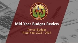 Mid Year Budget Review Annual Budget Fiscal Year