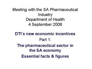 Meeting with the SA Pharmaceutical Industry Department of