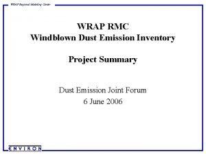 WRAP Regional Modeling Center WRAP RMC Windblown Dust