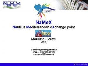 Na Me X Nautilus Mediterranean e Xchange point