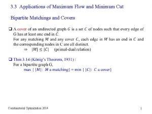 3 3 Applications of Maximum Flow and Minimum