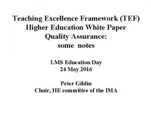 Teaching Excellence Framework TEF Higher Education White Paper