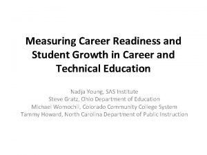 Measuring Career Readiness and Student Growth in Career