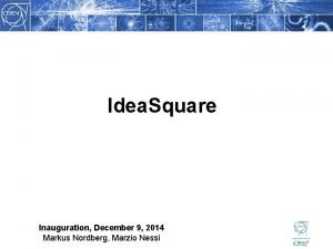 Idea Square Inauguration December 9 2014 Markus Nordberg