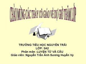 TRNG TIU HC NGUYN TRI LP 3 A