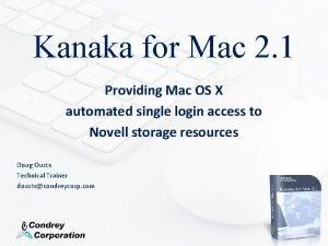Kanaka for Mac 2 1 Providing Mac OS