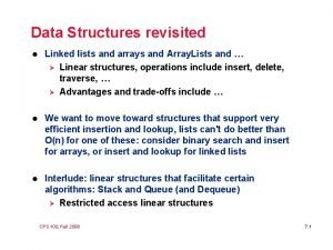 Data Structures revisited l Linked lists and arrays
