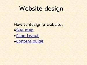 Website design How to design a website Site