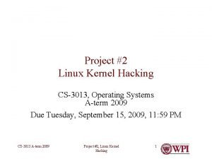 Project 2 Linux Kernel Hacking CS3013 Operating Systems