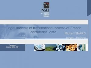 Legal aspects of transnational access of French confidential