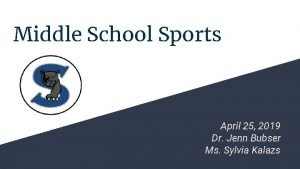 Middle School Sports April 25 2019 Dr Jenn