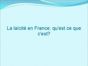 La lacit en France quest ce que cest