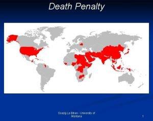 Death Penalty Soazig Le Bihan University of Montana