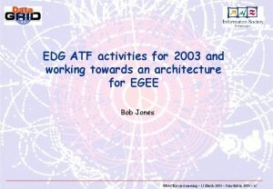 EDG ATF activities for 2003 and working towards