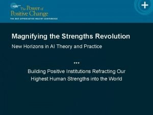Magnifying the Strengths Revolution New Horizons in AI