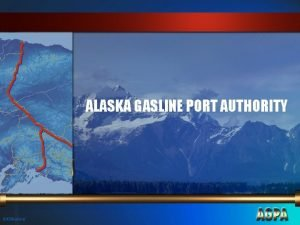 ALASKA GASLINE PORT AUTHORITY 00009 alska Alaska Gasline