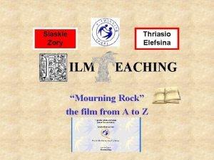 Slaskie Zory Thriasio Elefsina ILM EACHING Mourning Rock