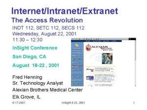 InternetIntranetExtranet The Access Revolution INDT 112 SETC 112