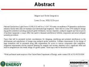 Abstract Magnet and Girder Integration Lewis Doom NSLSII