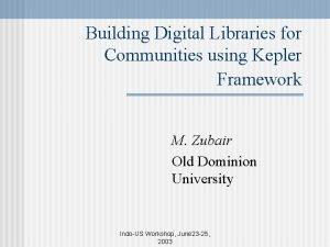 Building Digital Libraries for Communities using Kepler Framework