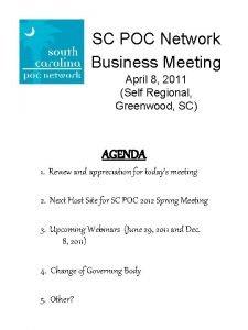 SC POC Network Business Meeting April 8 2011